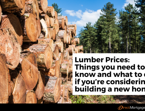 Lumber Prices: Things you need to know and what to do if you're considering building a new home.