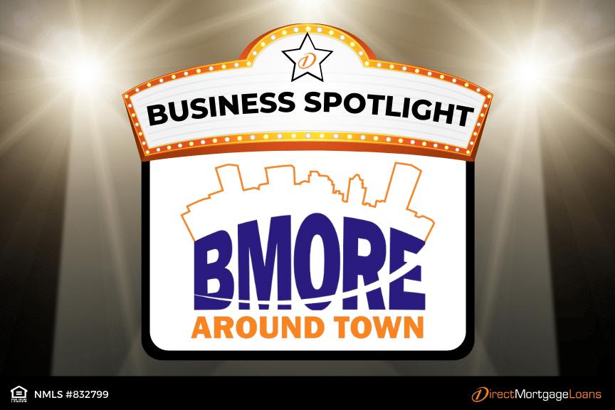Business Spotlight: BMORE Around Town